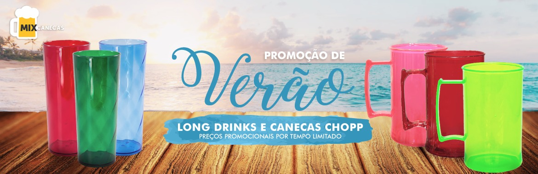 Long Drinks e Canecas Chopp Promoção